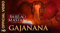 Gajanana Official Video Song   Bajirao Mastani   Ranveer Singh, Deepika ...