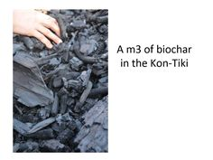 One burn in Kon-Tiki makes 1 cubic meter cubic feet) of biochar. Cubic Foot, Photo Projects, Nepal, How To Dry Basil, Burns, Cards Against Humanity, How To Make