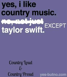 COUNTRY LOUD AND COUNTRY PROUD <3