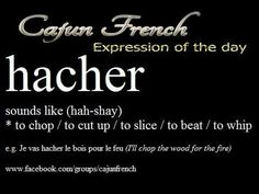 Cajun French Cajun French, French Creole, French Slang, Louisiana Creole, Art Room Posters, French Expressions, French Words, How To Speak French, French Language