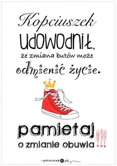 Zmiana obuwia - plakat - Printoteka.pl Science For Kids, Primary School, School Design, Kids And Parenting, Motto, Quotations, Back To School, Texts, Psychology