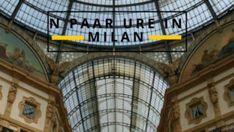 N paar ure se stop in Milan