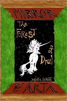 Mirror Earth: the Forest of Drul (Volume 1)