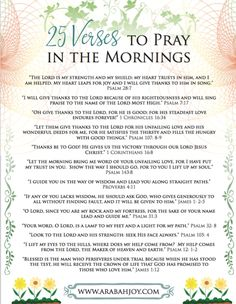 Bible Verses:Grow closer to the Lord with this 25 morning Scriptures prayer printable. Prayer Times, Prayer Scriptures, Bible Prayers, Faith Prayer, Prayer Quotes, Bible Verses Quotes, Scriptures Of Encouragement, Wife Prayer, 21 Days Of Prayer