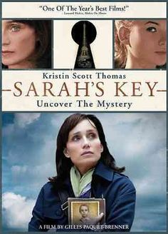 Sarah's Key [PN1997.2 .S27 2011] In modern-day Paris, a journalist finds her life becoming entwined with a young girl whose family was torn apart during the notorious Vel' d'Hiv Roundup in 1942. Director:Gilles Paquet-Brenner Writers:Tatiana De Rosnay (novel), Serge Joncour (screenplay), Stars:Kristin Scott Thomas, Mélusine Mayance, Niels Arestrup