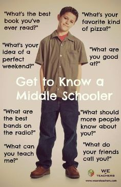 get to know a middle schooler