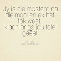 Afrikaans, South Africa, Poetry, Van, Sayings, Quotes, Beautiful, Quotations, Lyrics