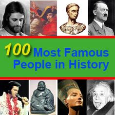 Image detail for -The Most Famous People in History