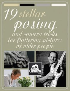 19 stellar posing tips and camera tricks for flattering pictures of older people
