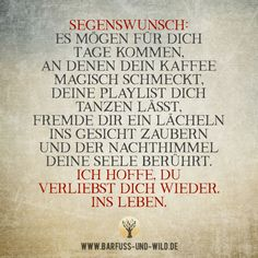 Love Your Life, Life Is Good, Thanks Words, German Quotes, Spirit Quotes, Motto, Life Lessons, Affirmations, Lyrics