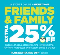 JCPenney 3-day Friends and Family Event-extra 25% off. 8/10-8/12.