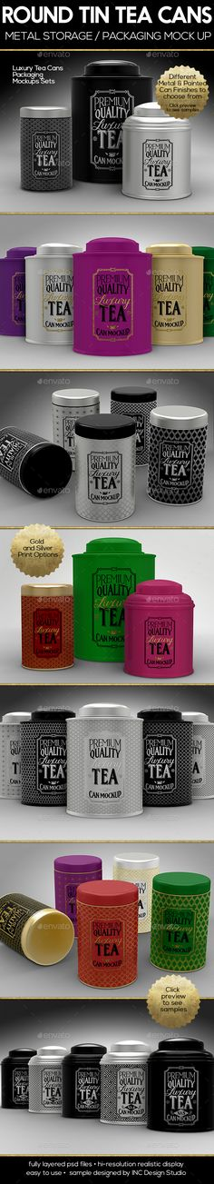 Round Luxury Tea Tin Cans Packaging Mock Ups by ina717 Mock up your Tea Tin canister designs 4 PSD mock-ups and 3 different Luxury Tea Canisters (click to see Preview samples) Different