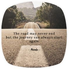 Start Again, Journey, Quotes, Quotations, The Journey, Quote, Shut Up Quotes