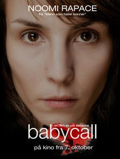 Noomi Rapace in Babycall Ola Rapace, Noomi Rapace, Strange Noises, Foreign Movies, Secret Location, The Great Escape, Ex Husbands, Horror Films, In Hollywood