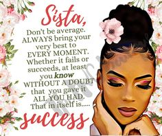 Strong Black Woman Quotes, Black Girl Quotes, Black Women Quotes, Black Love Art, Black Girl Art, Black Girl Magic, Black Girls Rock, African American Quotes, African American Beauty