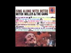 By The Light Of The Silvery Moon - Mitch Miller