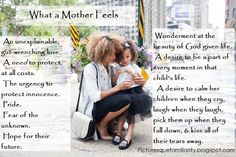 A mother feels many things for her child... it is beautiful, it is hard and it is the craziest set of emotions you will ever feel.