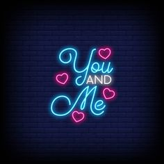 You and me for poster in neon style. Neon Light Wallpaper, Wallpaper Iphone Neon, Cute Wallpaper Backgrounds, Love Wallpaper, Cute Wallpapers, Heart Wallpaper, Neon Signs Quotes, Neon Words, Neon Logo