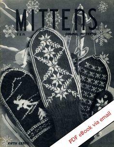 Vintage Mittens Knitting Patterns PDF eBook by PatternsVintage Knitted Mittens Pattern, Fair Isle Knitting Patterns, Knit Mittens, Knitted Gloves, Knitting Designs, Knitting Projects, Knitting Yarn, Hand Knitting, Norwegian Knitting