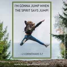 2 Corinthians 5:7 Steps Of Faith, Walk By Faith, Pray For Strength, You Can Do, Acting, Spirit, Strong, Sayings, Lyrics