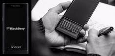 #Móviles #android #Blackberry Van a lanzarse dos nuevos BlackBerry con Android, eso sí, más baratos que el Priv