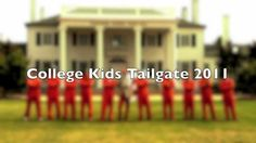 College Kids Tailgate 2011 Intro Video