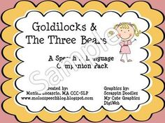 GOLDILOCKS AND THE THREE BEARS SPEECH AND LANGUAGE COMPANION PACK - TeachersPayTeachers.com