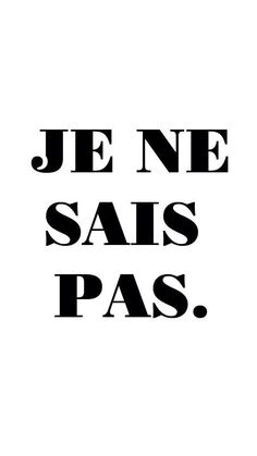 Je ne sais pas ~ I don't know @}-,-;--  I find this funny because, truly, this is the only french I remember from 2 years worth of classes.  I must have said it a lot in class!