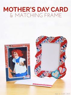 Mother's Day Photo Card with Matching Frame - Mad in Crafts