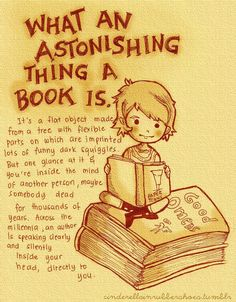 What an astonishing thing a book is...
