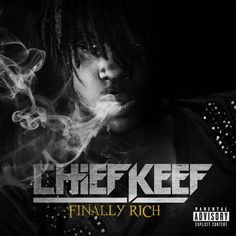 Free Download -  Chieef Keef - Finally Rich (Deluxe)