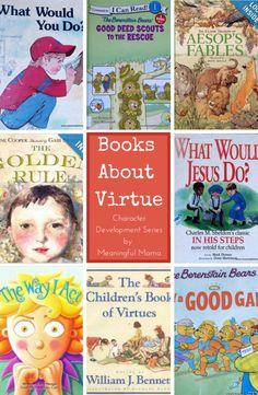 BooksAboutVirtue - Character Development Series at Meaningful Mama
