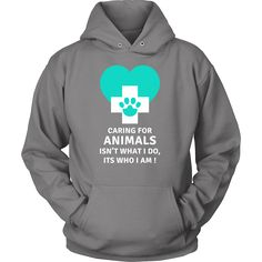 Caring for animals isn't what I do, Its who I am! Veterinary T-shirt