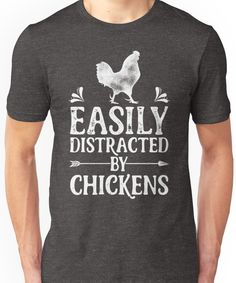f9855975cbb Easily Distracted By Chickens Shirt Funny Farming Farm Poultry Gifts T-shirt  for Farm Unisex