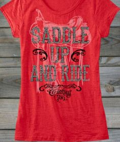 Saddle Up & Ride T-Shirt