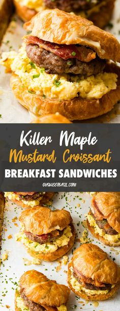 Maybe I shouldn't call these, Killer Maple Mustard Croissant Breakfast Sandwiches. I mean, they aren't healthy, but they are the best breakfast sandwich ever. With bacon AND sausage and loads of chees Croissant Breakfast Sandwich, Breakfast Sandwich Recipes, Bacon Breakfast, Breakfast Ideas, Best Sandwich Recipes, Croissants, Ideas Sándwich, Basil Recipes, Dinner Recipes