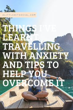Anxiety comes in all forms, and according to Healthline.com, anxiety about travelling can cause a great deal of stress. Everyone will experience anxiety differently; anxiety related to travel can be caused by many different reasons. Here are my own thoughts on travelling with anxiety and how to overcome it. #travelanxiety #travelling #anxiety #travellingwithanxiety