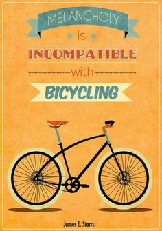 Melancholy and Bicycling