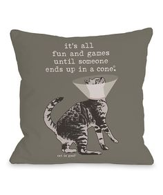 Look at this Gray 'It's All Fun and Games' Cat Throw Pillow on #zulily today!