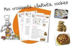 Bout de gomme -Mini croissants , Clafoutis aux pêches et cookies au chocolat .