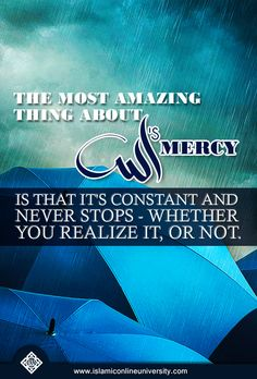 Allah's Mercy is limitless, so don't limit yourselves in seeking it.