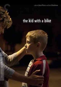 Le gamin au vélo // The kid with a bike (2013) Cyril is a young boy who ends up in a group home when his father decides to start a new life.  Unable to process this abandonment, Cyril lashes out at those around him, including Samantha, a foster mother who offers to take him in.