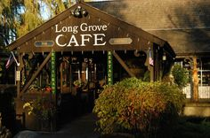 Long Grove, IL    Long Grove Cafe- I LOVE to have lunch or dinner here!