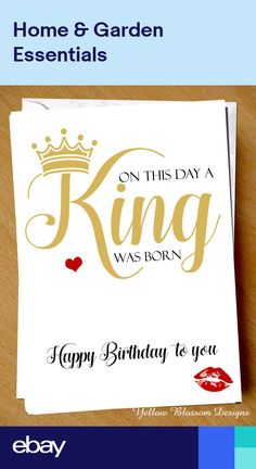 Happy Birthday Card King Was Born Friend Brother Baby Dad Husband Son Uncle Cute Happy Birthday Card King Was Born Friend Brother Baby Dad Husband Son Uncle Cute,Happy birthday quotes Happy Birthday Card King. Happy Birthday Wishes For Him, Romantic Birthday Wishes, Happy Birthday Quotes For Friends, Birthday Wish For Husband, Birthday Girl Quotes, Happy Birthday Images, Birthday Surprises, Happy Birthday Baby Brother, Happy Bday My Love
