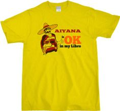 AIYANA IS OK IN MY LIBRO Unisex T-shirt for Rad Girls named Aiyana