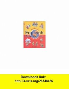 Mein buntes Englisch- Bildw�rterbuch. (9783760747804) James L. Heskett , ISBN-10: 3760747809  , ISBN-13: 978-3760747804 ,  , tutorials , pdf , ebook , torrent , downloads , rapidshare , filesonic , hotfile , megaupload , fileserve