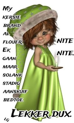 Goeie Nag, Afrikaans Quotes, Good Night Quotes, Morning Messages, Birthday Images, Beautiful Pictures, Mornings, Motivation, Sayings