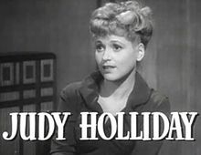 Judy Holliday. Died of breast cancer at 43.