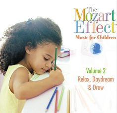 Amazon.com: Mozart Effect-Music for Children: The Mozart Effect Music for Children, Volume 2: Relax, Daydream, & Draw: Music