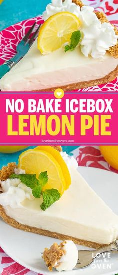Lemon Ice Box Pie is a deliciously refreshing no-bake pie! With just a few ingredients and no time in the oven, this is one of the easiest creamiest lemon pies out there.  #pie #lemonpie #lemon #lemoncheesecake #pies #lemondessert #recipes #nobake #easydessert #easterdessert #springdessert #lftorecipes